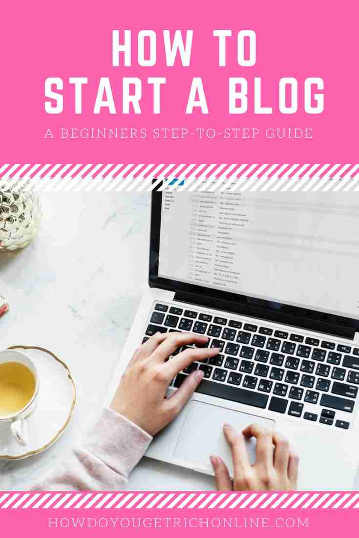 How to Start a Blog - Easy Step-by-Step Guide