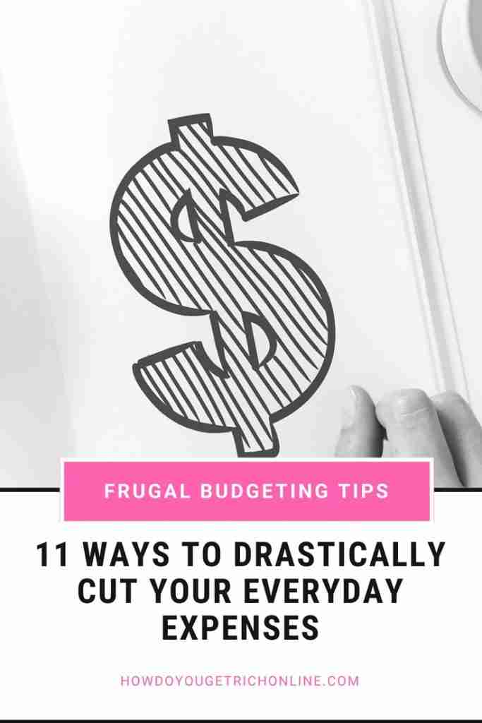 Pinterest Image - How to Drastically Cut Household Expenses With 11 Easy Budgeting Tips