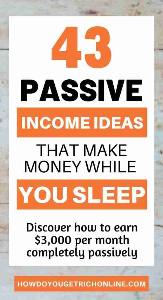43 Residual Income Ideas That Make Money While You Sleep. The best type of residual income opportunities and passive income producing businesses.